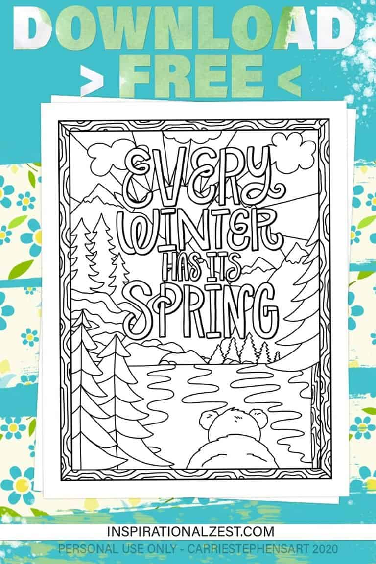 Image of the Printable Coloring Page - Every Winter Has It's Spring