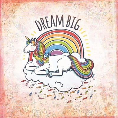 Dream Big Rainbow Unicorn Quote Card and unicorn Illustration