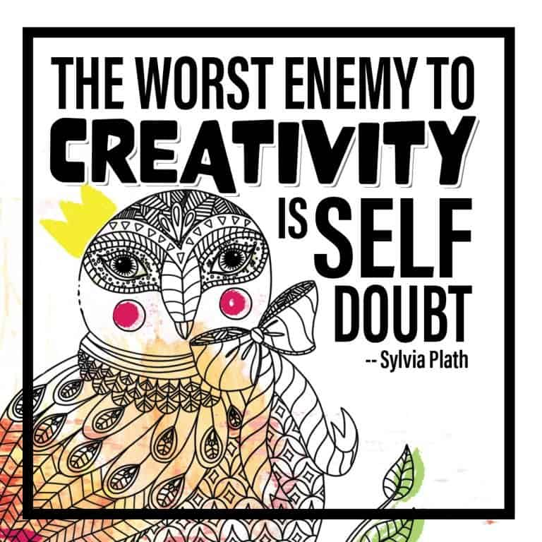 The Worst Enemy to Creativity is Self Doubt quote- Owl Illustration & Positive typography