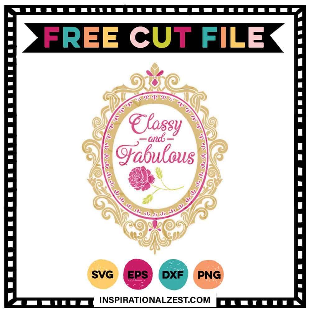 Classy & Fabulous FREE SVG File
