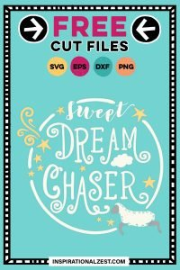 Hand Lettering - Sweet Dream Chaser - SVG Cut File with Sheep and Stars