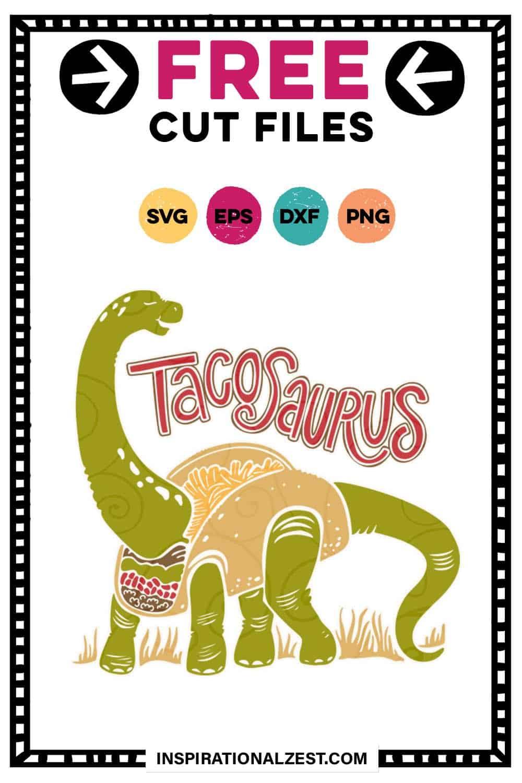 TacoSaurus SVG Cut File