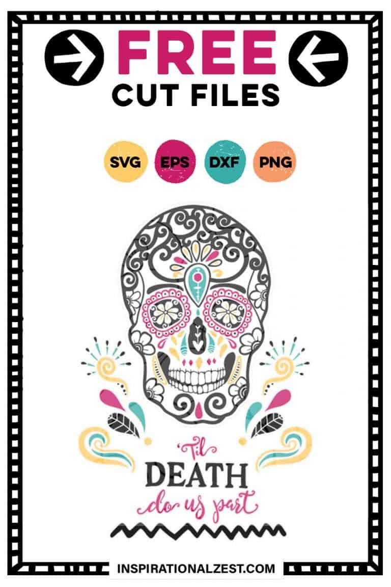 Colorful Sugar skull image with hand-lettered text that says 'til death do us part'
