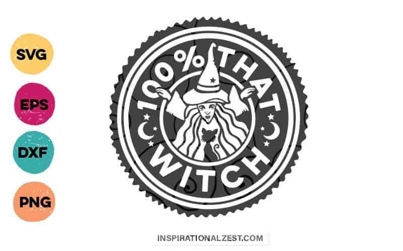 100% That Witch FREE Halloween SVG Cut File