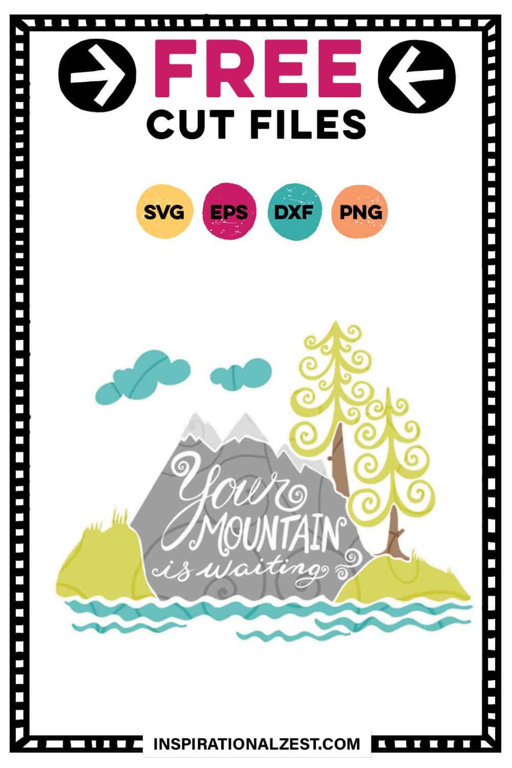 Your Mountain is Waiting SVG | Dr Suess
