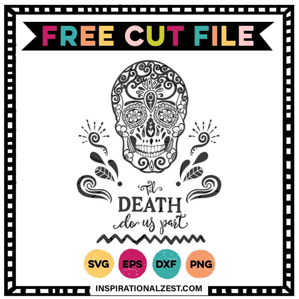 Til Death Do Us Part | Sugar Skull SVG