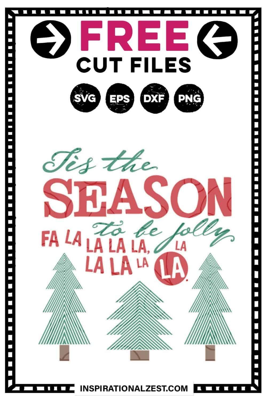Tis the Season Christmas SVG