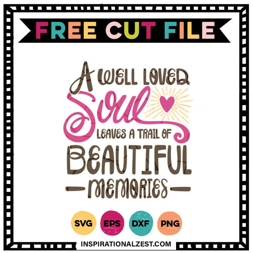 Free Memorial Ornament SVG | Well Loved Soul