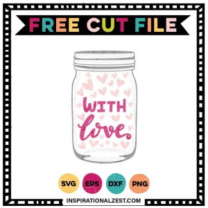 mason jar with saying with love | Pink and Grey SVG FREE cut file image
