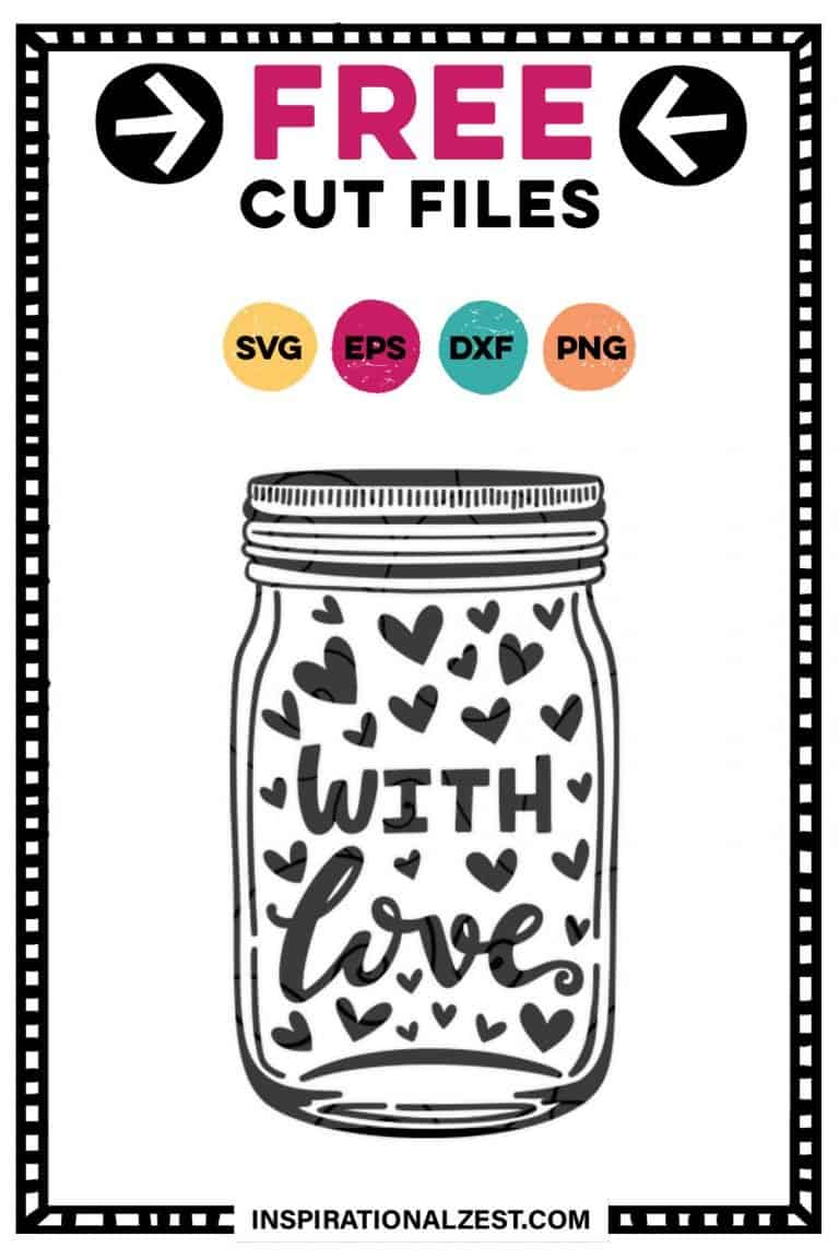 mason jar with saying with love | SVG FREE cut file image