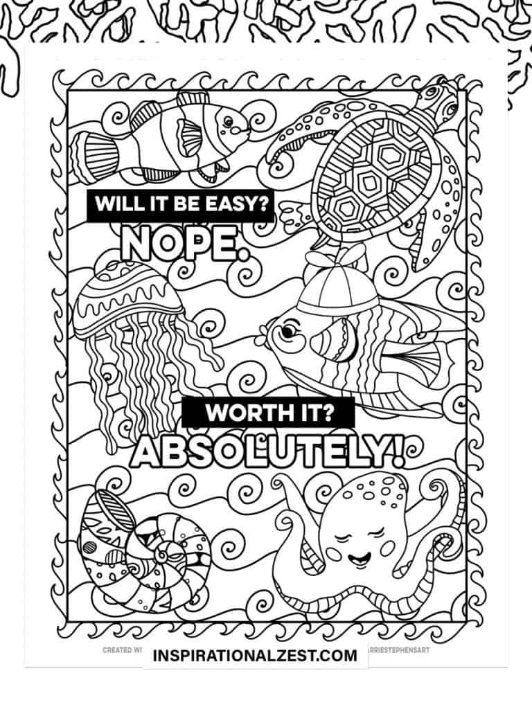 Worth it! positive typography Saying with Black and White Illustration of Fish, octopus & Seaturtle