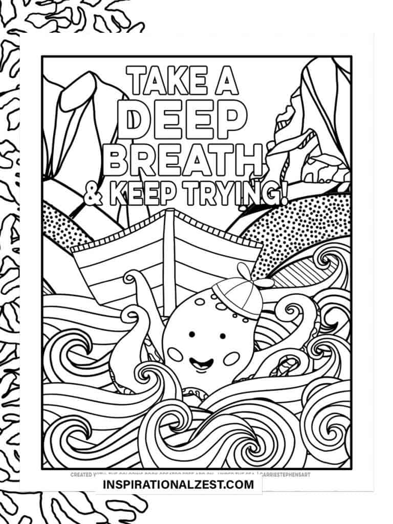 Take a deep breath and keep trying, typography Saying with Black and White Illustration of Octopus with boat in rough waters
